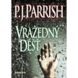 P. J. Parrish - Vra�edn� d隝 - zv�t�it obr�zek